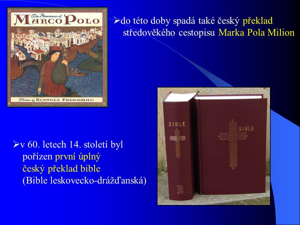 do této doby spadá také český překlad