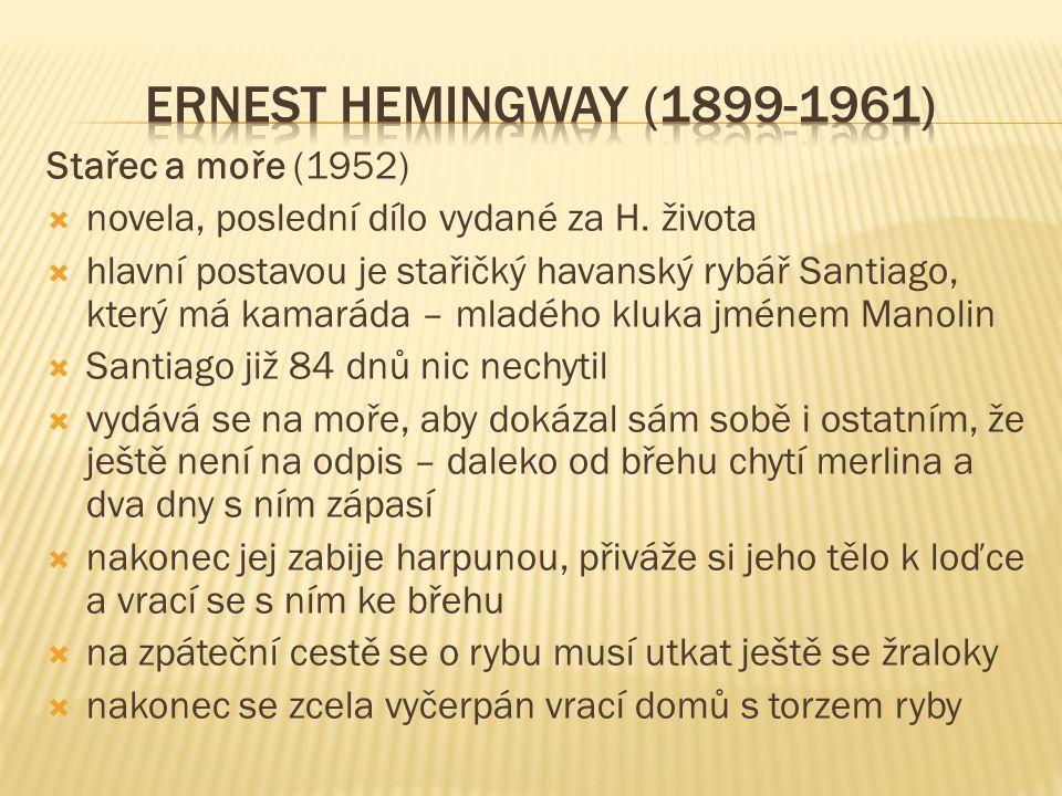 ERNEST HEMINGWAY (1899-1961) Stařec a moře (1952)