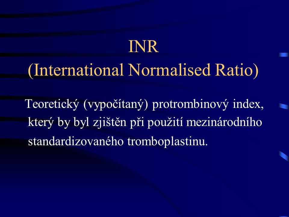 INR (International Normalised Ratio)