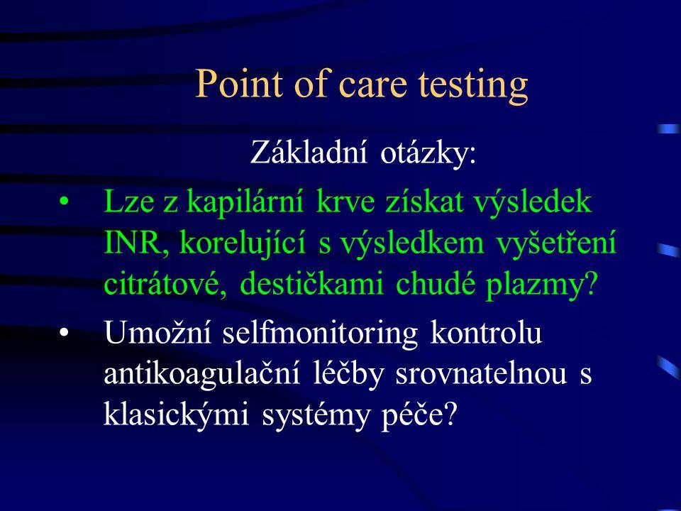 Point of care testing Základní otázky: