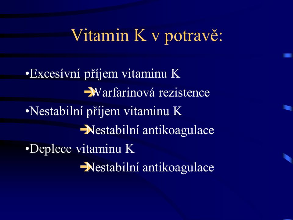 Vitamin K v potravě: Excesívní příjem vitaminu K