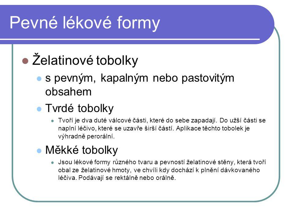 Pevné lékové formy Želatinové tobolky