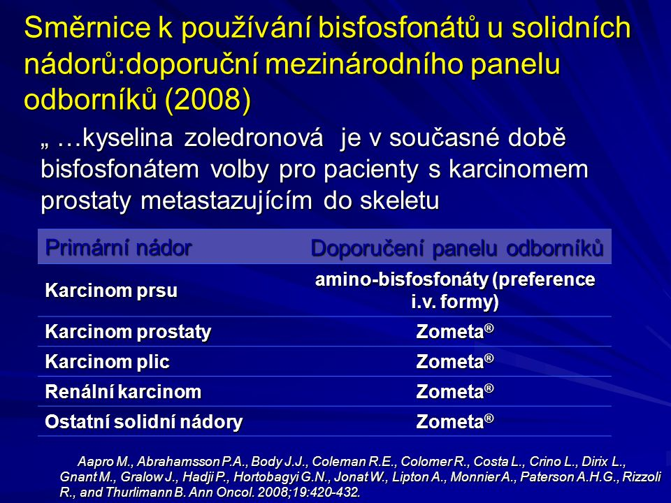 amino-bisfosfonáty (preference i.v. formy)