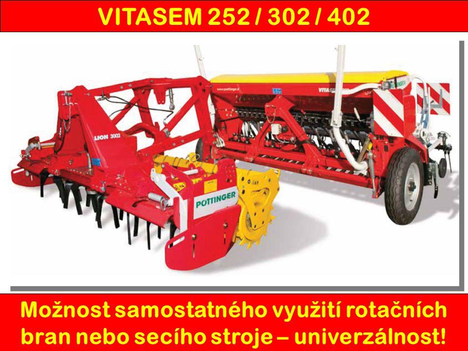 VITASEM 252 / 302 / 402 Možnost samostatného využití rotačních bran nebo secího stroje – univerzálnost!