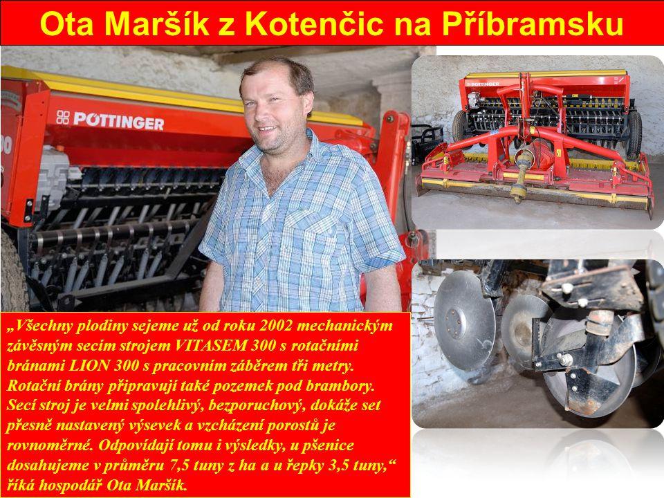 Ota Maršík z Kotenčic na Příbramsku