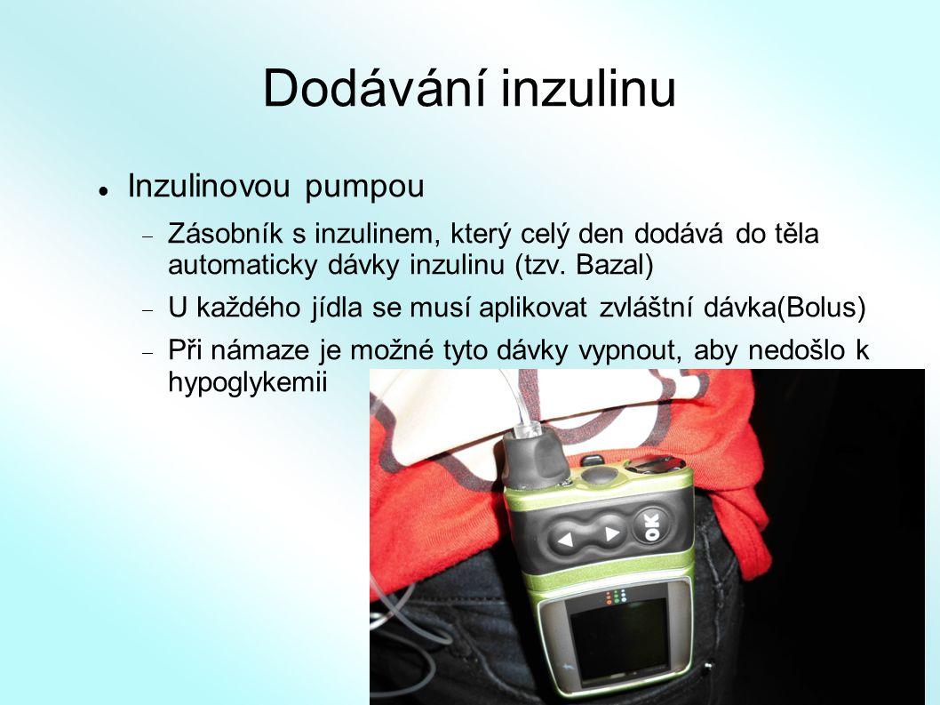 Dodávání inzulinu Inzulinovou pumpou