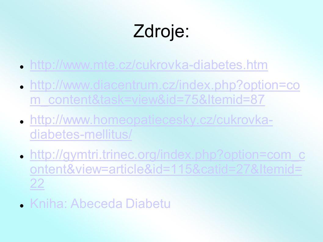 Zdroje: http://www.mte.cz/cukrovka-diabetes.htm