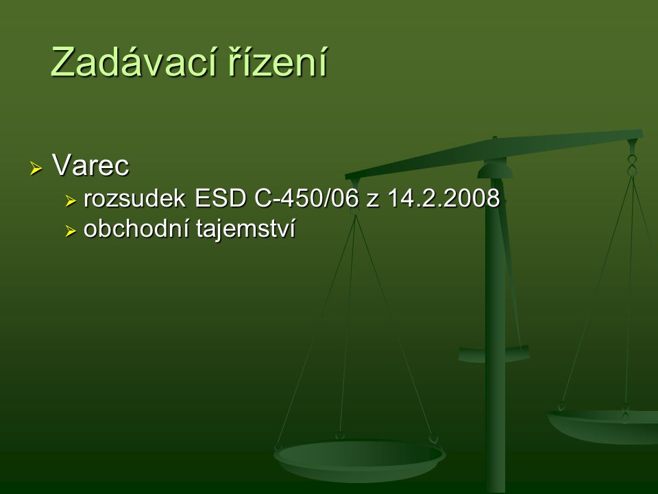 Zadávací řízení Varec rozsudek ESD C-450/06 z 14.2.2008