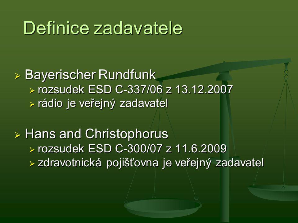 Definice zadavatele Bayerischer Rundfunk Hans and Christophorus