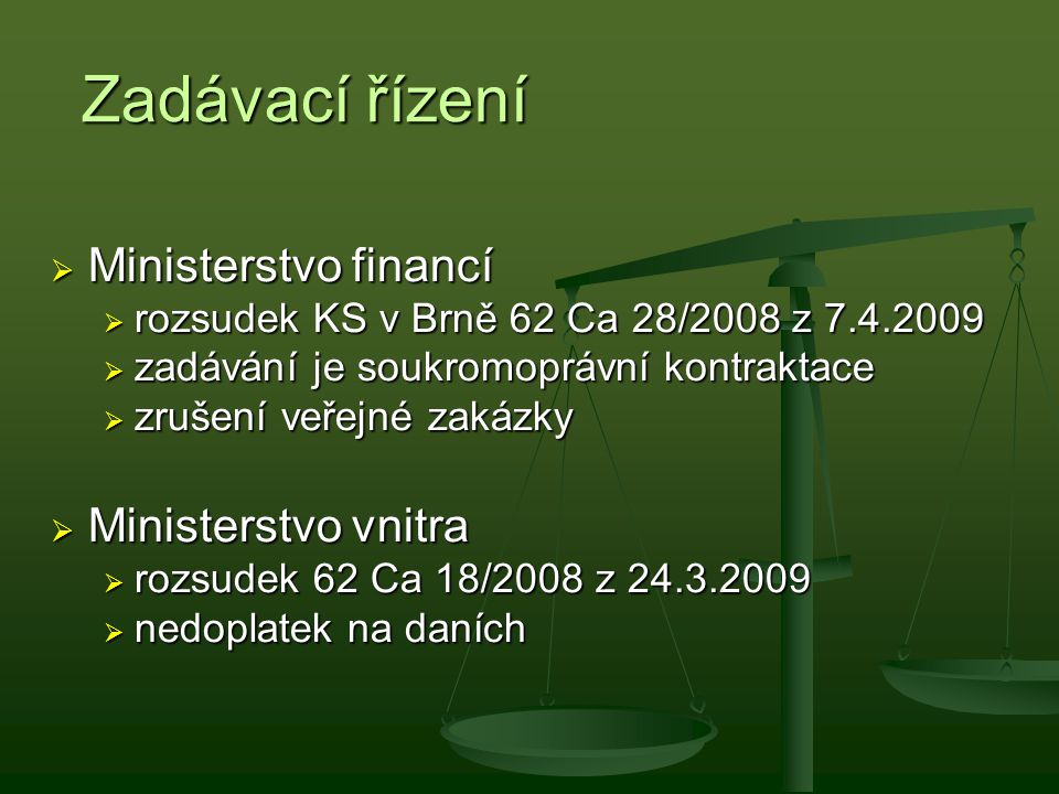 Zadávací řízení Ministerstvo financí Ministerstvo vnitra