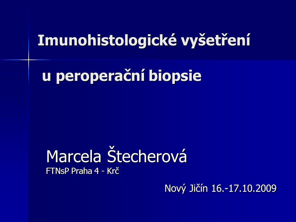 Imunohistologické vyšetření u peroperační biopsie