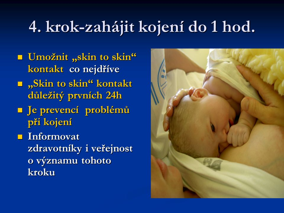 4. krok-zahájit kojení do 1 hod.
