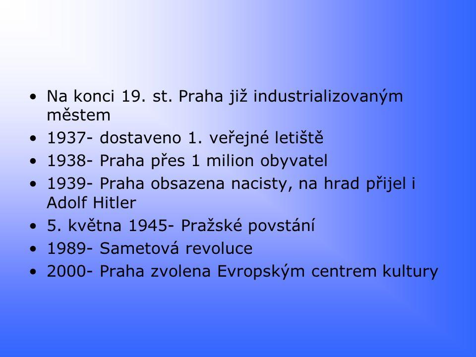 Na konci 19. st. Praha již industrializovaným městem