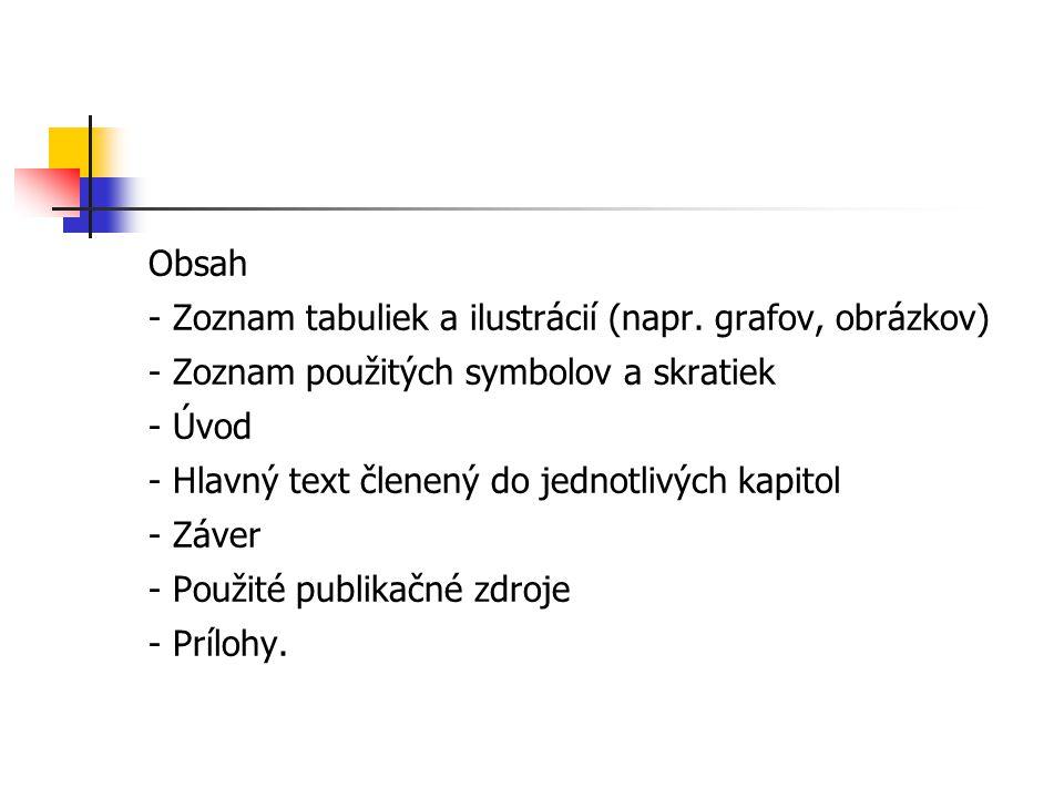 Obsah - Zoznam tabuliek a ilustrácií (napr