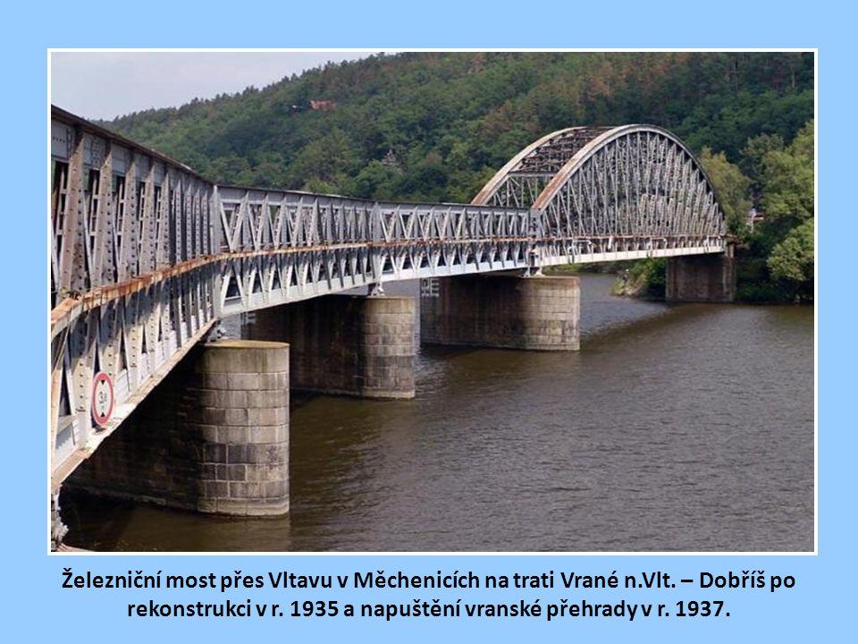 Železniční most přes Vltavu v Měchenicích na trati Vrané n. Vlt