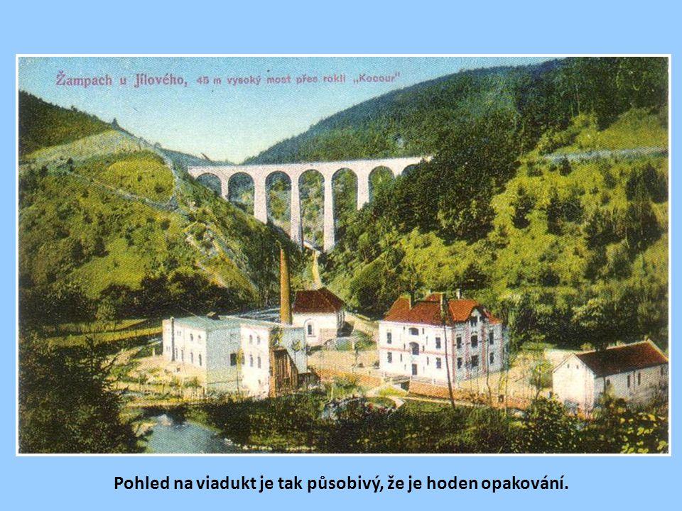 Pohled na viadukt je tak působivý, že je hoden opakování.
