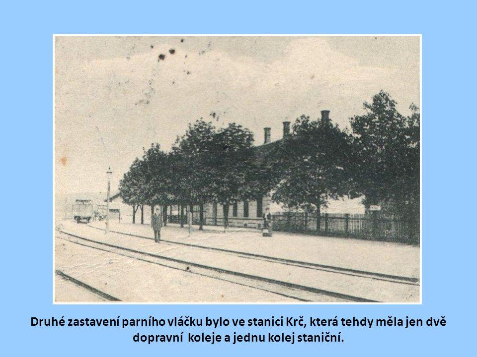 Druhé zastavení parního vláčku bylo ve stanici Krč, která tehdy měla jen dvě dopravní koleje a jednu kolej staniční.