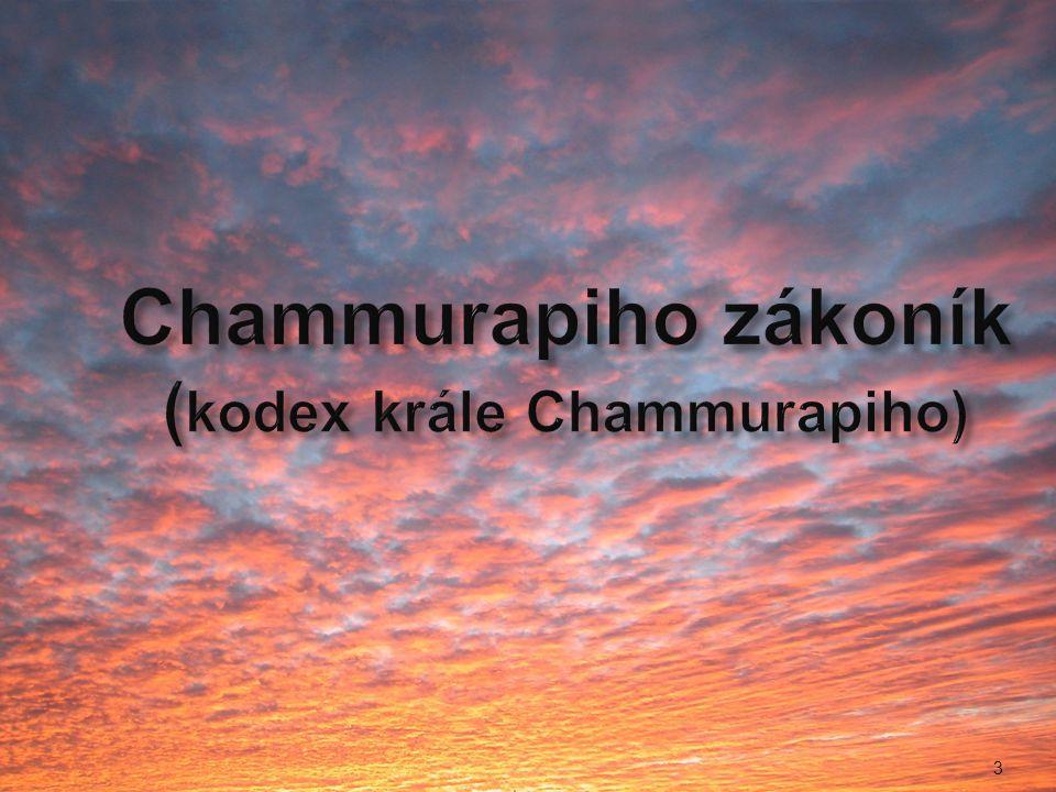 Chammurapiho zákoník (kodex krále Chammurapiho)