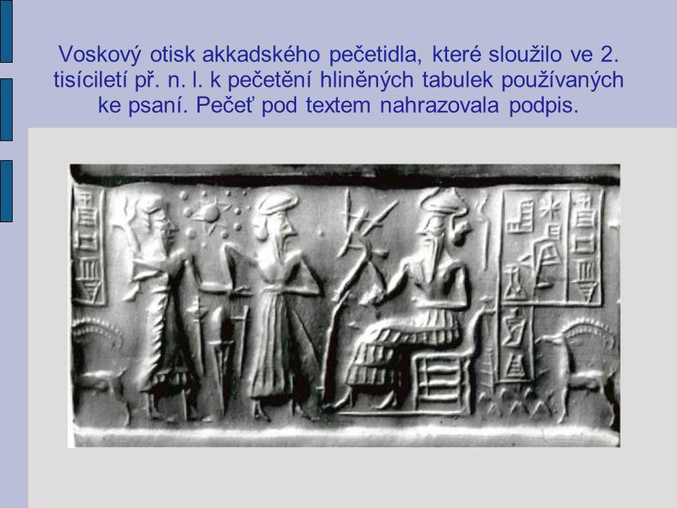 Voskový otisk akkadského pečetidla, které sloužilo ve 2. tisíciletí př