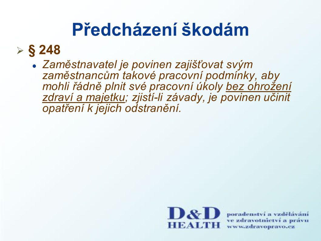 Předcházení škodám § 248.