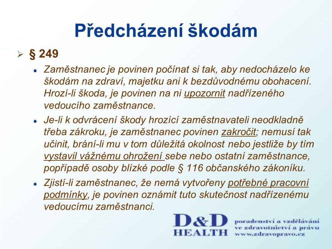 Předcházení škodám § 249.