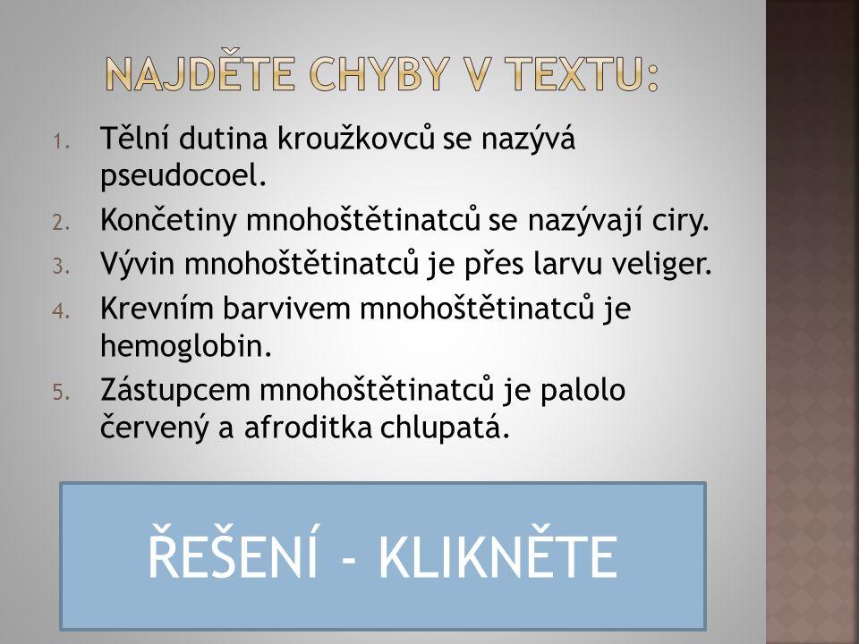 ŘEŠENÍ - KLIKNĚTE Najděte chyby v textu: