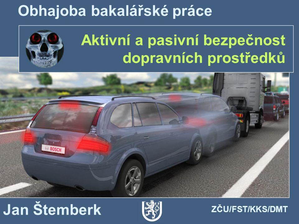 Aktivní a pasivní bezpečnost dopravních prostředků