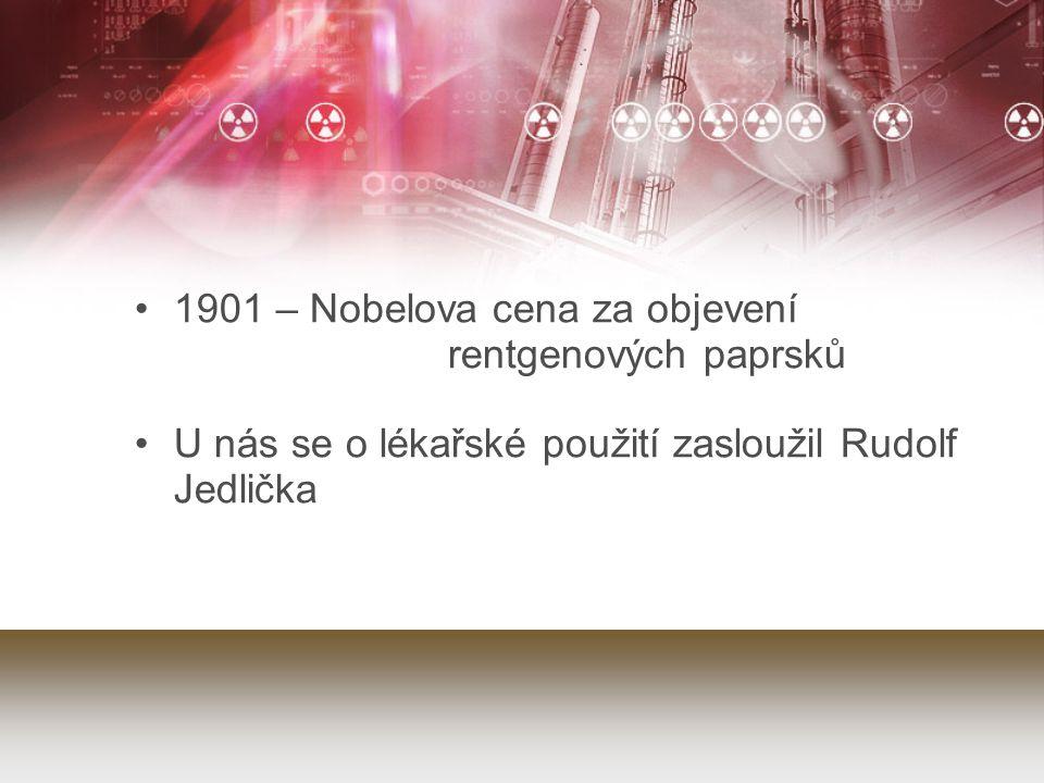 1901 – Nobelova cena za objevení rentgenových paprsků