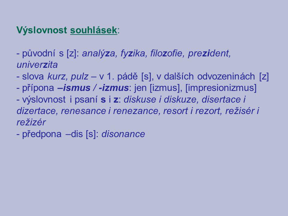Výslovnost souhlásek: