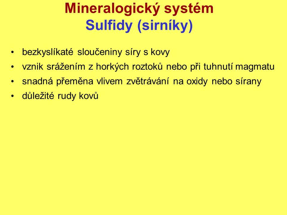 Mineralogický systém Sulfidy (sirníky)