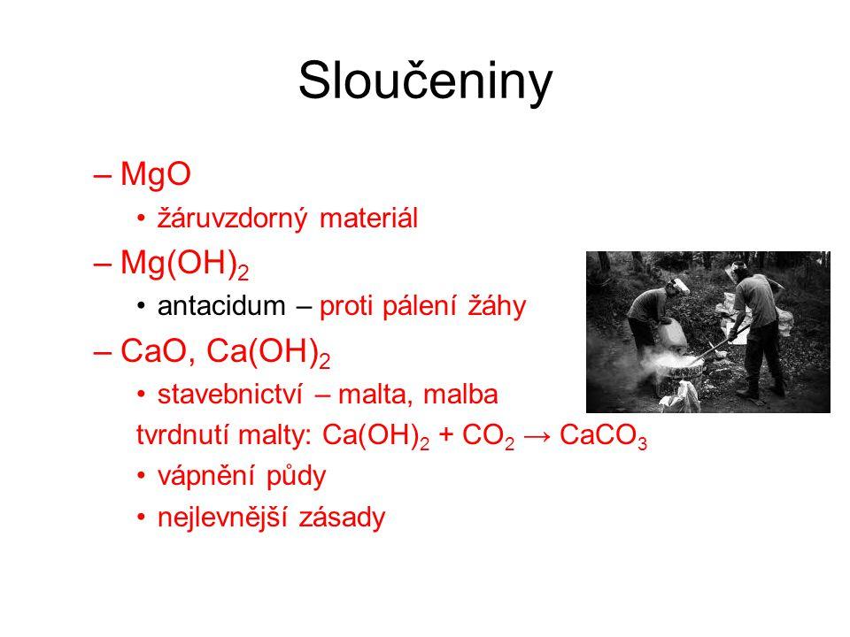 Sloučeniny MgO Mg(OH)2 CaO, Ca(OH)2 žáruvzdorný materiál