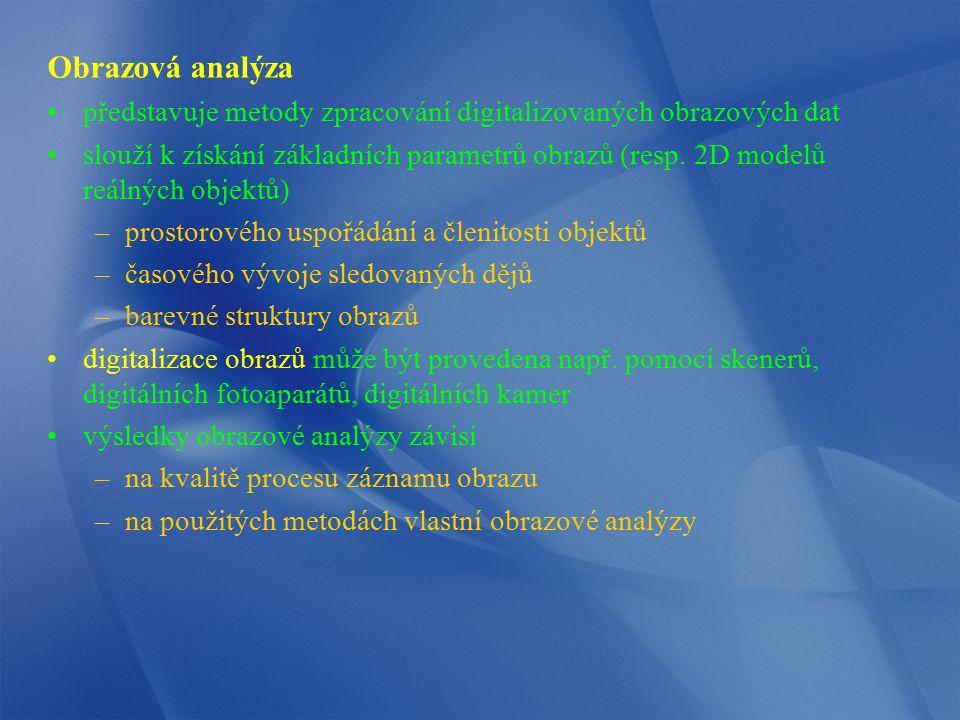 Obrazová analýza představuje metody zpracování digitalizovaných obrazových dat.