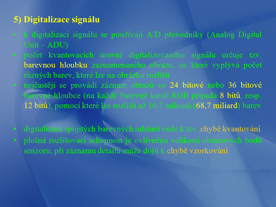5) Digitalizace signálu
