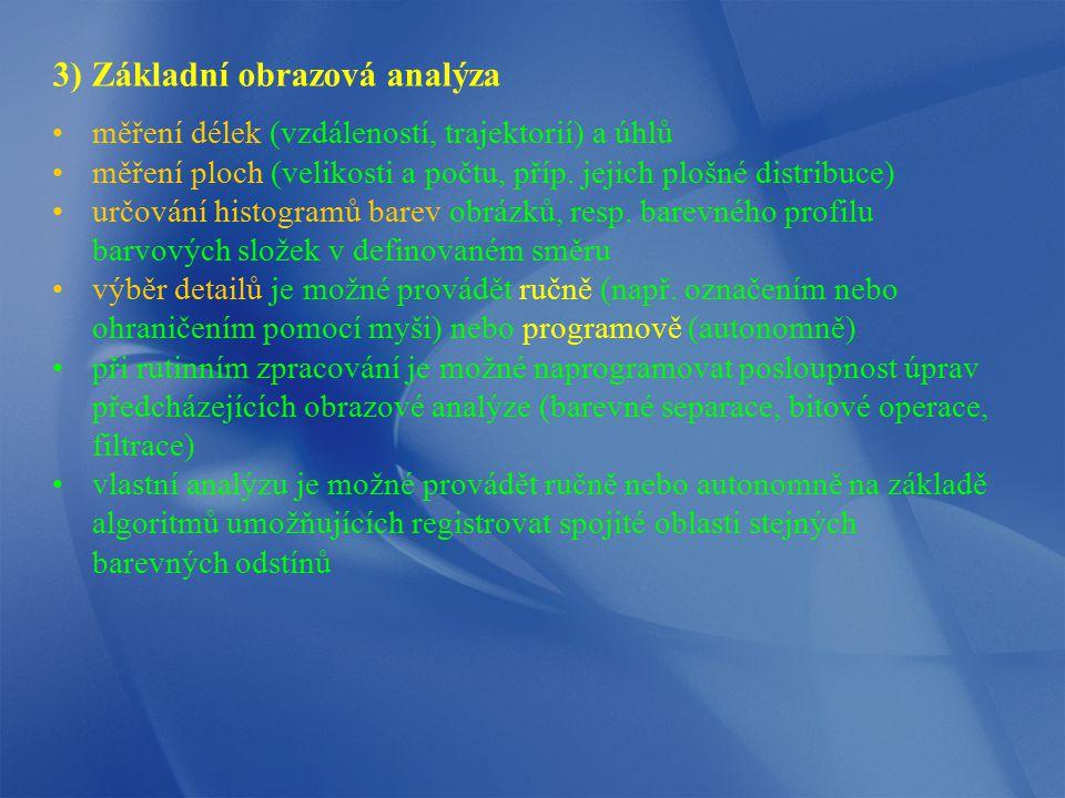 3) Základní obrazová analýza