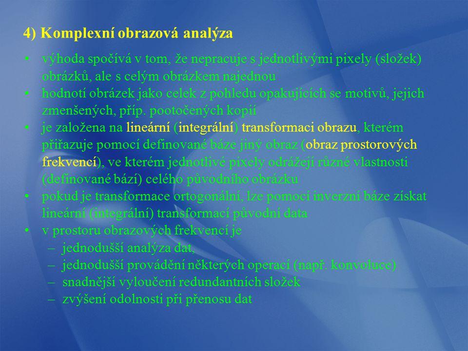 4) Komplexní obrazová analýza