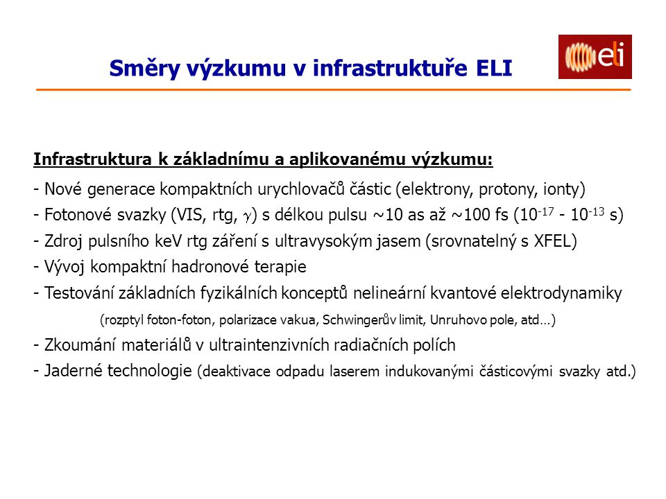 Směry výzkumu v infrastruktuře ELI