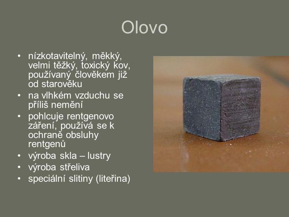 Olovo nízkotavitelný, měkký, velmi těžký, toxický kov, používaný člověkem již od starověku. na vlhkém vzduchu se příliš nemění.