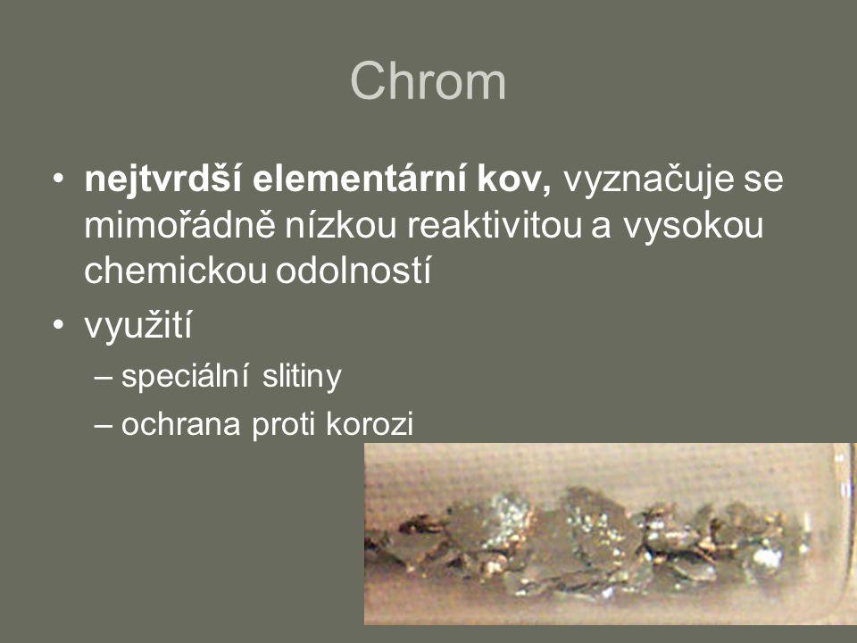 Chrom nejtvrdší elementární kov, vyznačuje se mimořádně nízkou reaktivitou a vysokou chemickou odolností.