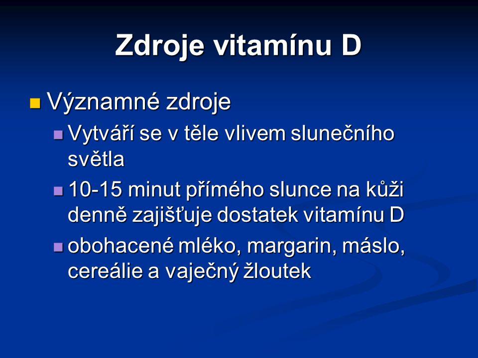 Zdroje vitamínu D Významné zdroje