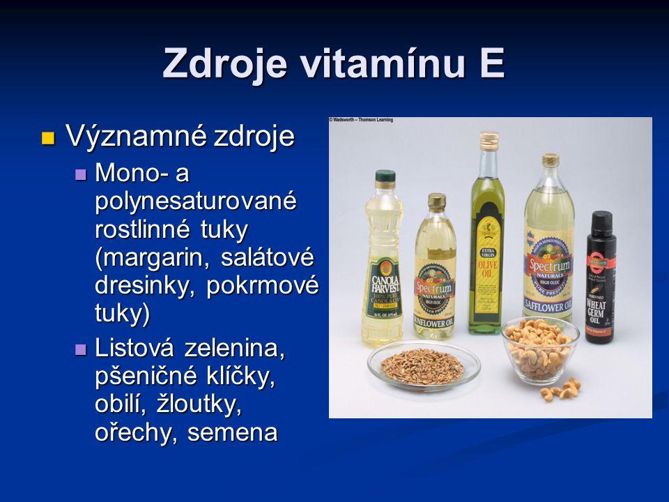 Zdroje vitamínu E Významné zdroje