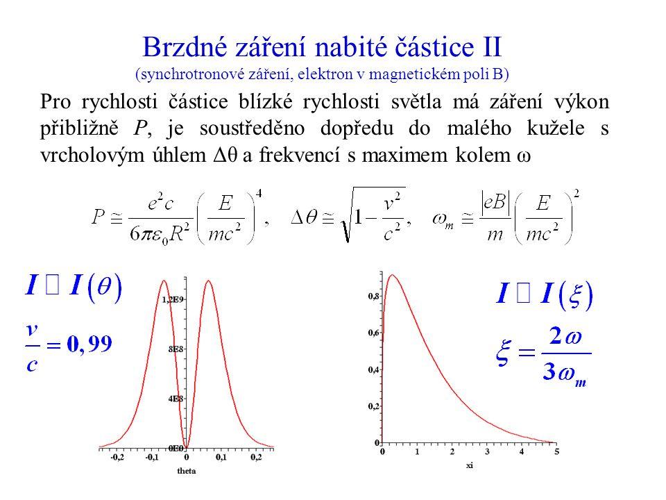 Brzdné záření nabité částice II (synchrotronové záření, elektron v magnetickém poli B)