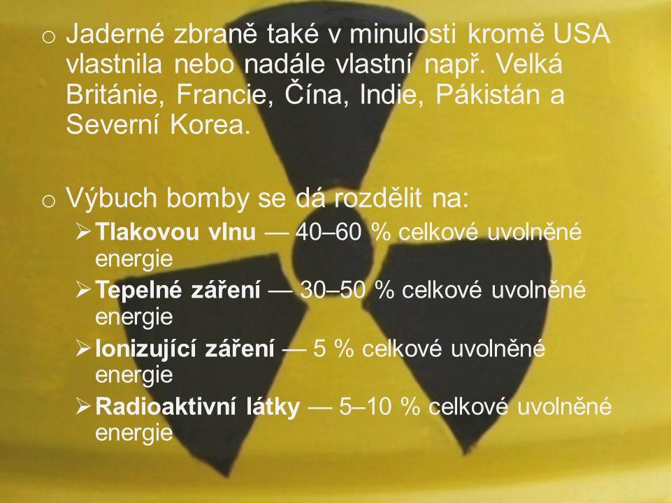 Výbuch bomby se dá rozdělit na: