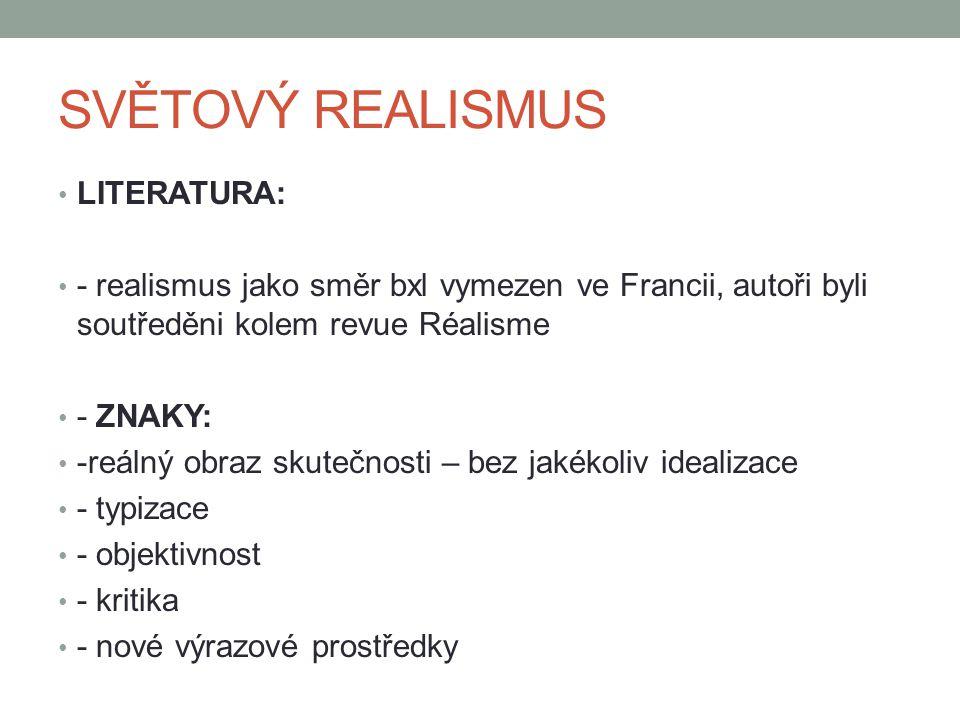 SVĚTOVÝ REALISMUS LITERATURA: