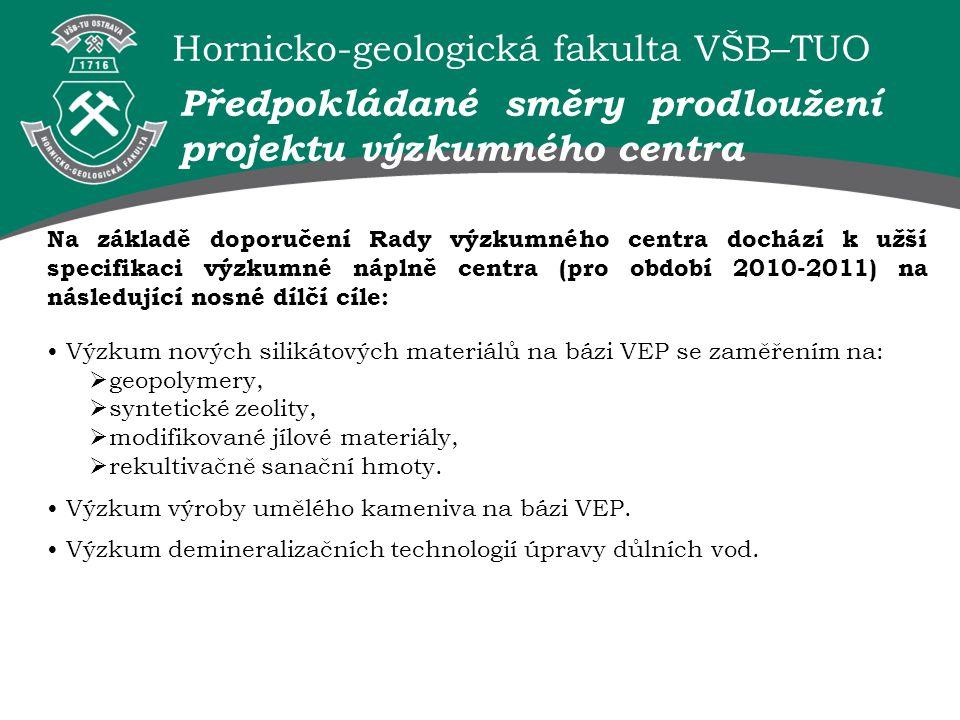 Předpokládané směry prodloužení projektu výzkumného centra