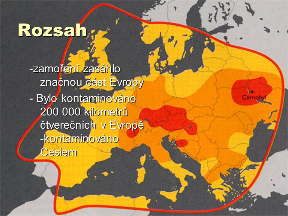 Rozsah -zamoření zasáhlo značnou část Evropy