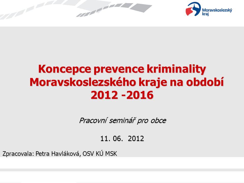 Koncepce prevence kriminality Moravskoslezského kraje na období