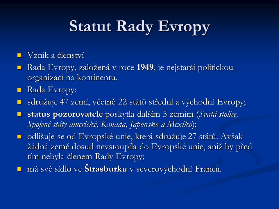 Statut Rady Evropy Vznik a členství
