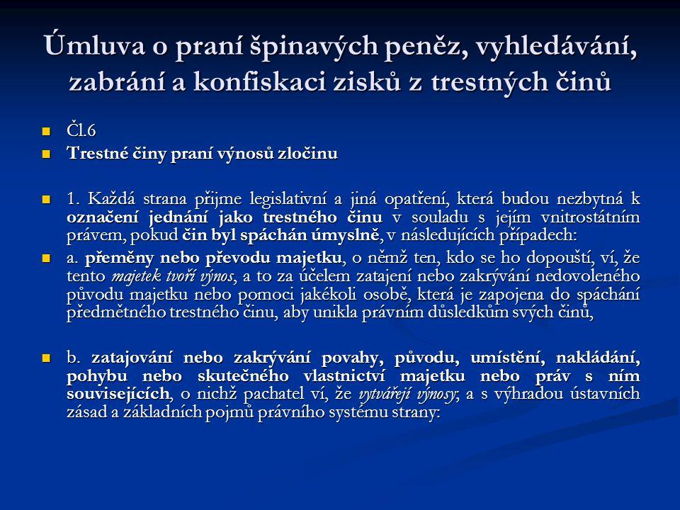 Úmluva o praní špinavých peněz, vyhledávání, zabrání a konfiskaci zisků z trestných činů