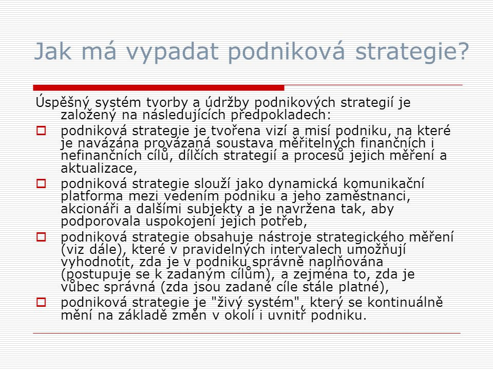 Jak má vypadat podniková strategie