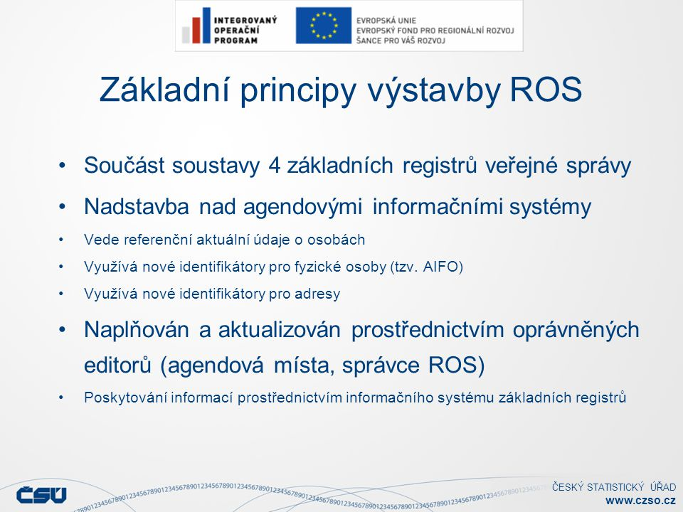 Základní principy výstavby ROS